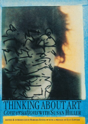 Best! Thinking About Art: Conversations With Susan Hiller<br />PPT