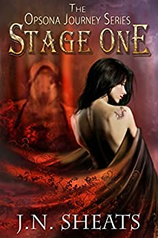 Opsona Journey Series: Stage One Boxset 1-3 by [Sheats, J.N.]