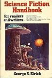 The Science Fiction Handbook, George Elrick, 0914090526