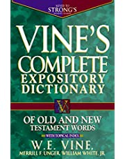 Vine's Complete Expository Dictionary of Old and New Testament Words: Super Value Edition