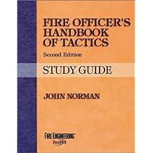 Fire Officer's Handbook of Tactics(Study Guide) by John Norman (1999-11-01)