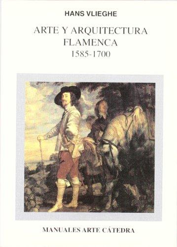 Descargar Libro Arte Y Arquitectura Flamenca, 1585-1700 Hans Vlieghe