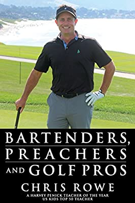 Bartenders, Preachers and Golf Pros