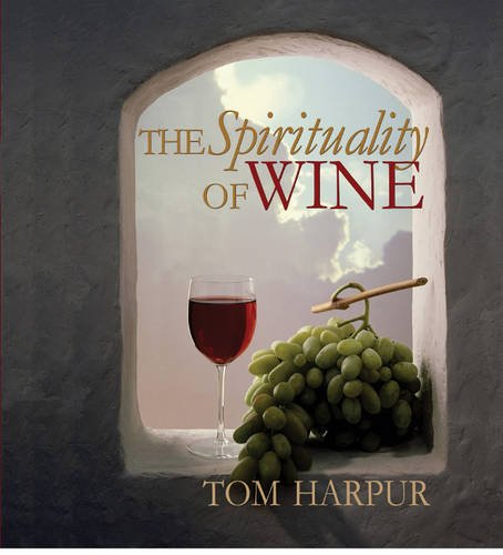 The Spirituality of Wine ()