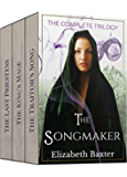The Songmaker (The Complete Epic Fantasy Trilogy Books 1-3)