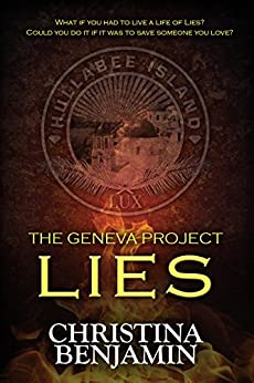 The Geneva Project - Lies by [Benjamin, Christina]