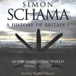 A History of Britain: Volume 1 | Simon Schama