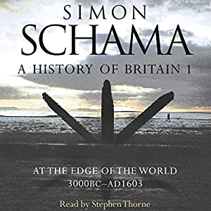 A History of Britain: Volume 1 Hörbuch