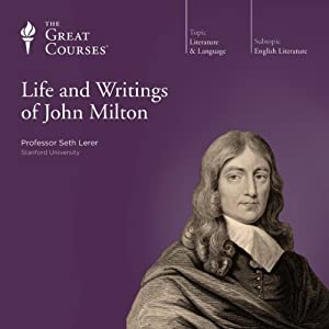 The Life and Writings of John Milton Lecture