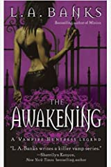 The Awakening: A Vampire Huntress Legend (Vampire Huntress Legend series Book 2) Kindle Edition