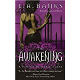The Awakening: A Vampire Huntress Legend (Vampire Huntress Legend series Book 2)