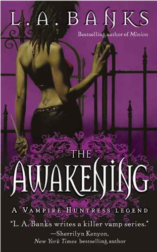 The Awakening (Vampire Huntress Legend series Book 2)