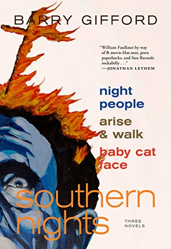 Southern Nights: Night People, Arise and Walk, Baby Cat -