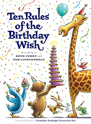 Ten Rules of the Birthday Wish (Happy Birthday Wishes For One Year Old)