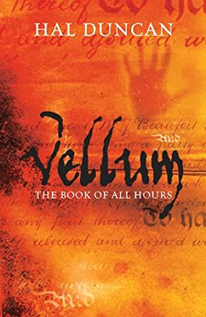 Vellum The Book Of All Hours 1 Kindle Edition By Hal Duncan