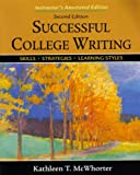 instructor's Annotated Edition for Successful College Writing, McWhorter, Kathleen T., 031239859X