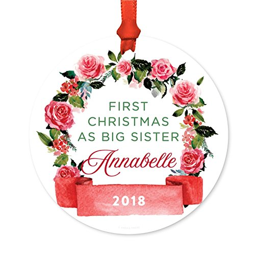 ized Sibling Round Metal Christmas Ornament, First Christmas as Big Sister Annabelle 2019, Red Flowers Banner, 1-Pack, Includes Ribbon and Gift Bag, Custom Name ()