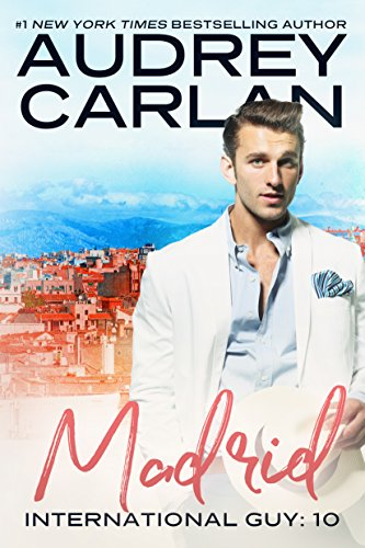 Madrid (International Guy Book 10)