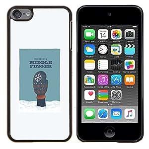 "Be-Star Único Patrón Plástico Duro Fundas Cover Cubre Hard Case Cover Para iPod Touch 6 ( Dedo Medio Arte Nieve Humor Minnesota Guante"" )"