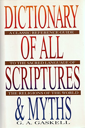 Dictionary of All Scriptures and Myths by Avenel Books
