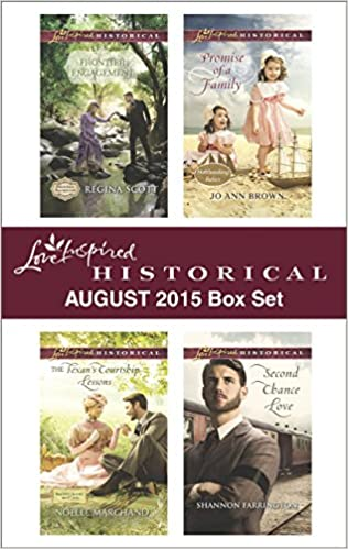 Love Inspired Historical August 2015 Box Set: Frontier Engagement//The Texans Courtship Lessons//Promise of a Family//Second Chance Love