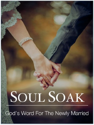 Soul Soak: God's Word For The Newly Married
