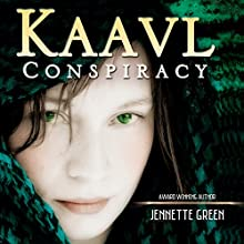 Kaavl Conspiracy Audiobook by Jennette Green Narrated by Dani George
