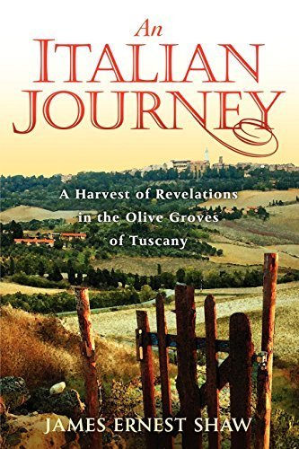 By James Ernest Shaw - An Italian Journey ~ A Harvest of Revelations in the Olive Groves (2nd Edition) (1905-07-19) [Paperback]
