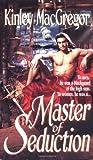Master of Seduction, Kinley Macgregor, 0061087122
