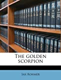 The Golden Scorpion, Sax Rohmer, 1176647571