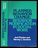 img - for Planned Behavior Change: Behavior Modification in Social Work book / textbook / text book