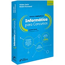 Informática Para Concursos. Manual Completo