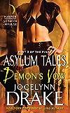 Demon's Vow: Part 2 of the Final Asylum Tales (The Asylum Tales series)