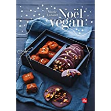 Noël vegan (Cuisine couleur) (French Edition)