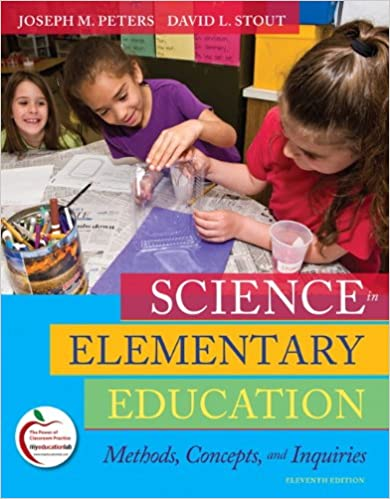 amazon com science in elementary education methods concepts and