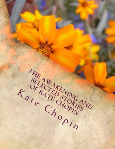 Read Online The Awakening and Selected Stories of Kate Chopin pdf