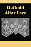 Daffodil Altar Lace Filet Crochet Pattern: Complete Instructions and Chart