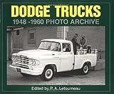Dodge Trucks 1948-1960 Photo Archive, P. A Letourneau, 1882256379