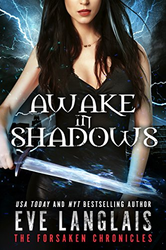 (Awake in Shadows (The Forsaken Chronicles Book 2))