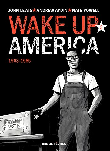 wake-up-america-tome-3-tome-3-1963-1965-french-edition