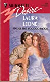 Under the Voodoo Moon, Laura Leone, 0373058349
