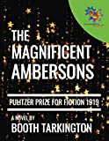 img - for The Magnificent Ambersons: Pulitzer Prize winner - 1919 (The Growth Trilogy) book / textbook / text book