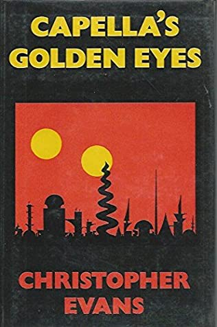 book cover of Capella\'s Golden Eyes