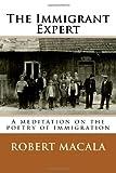 The Immigrant Expert, Robert Macala, 149590539X