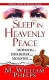 Sleep in Heavenly Peace, M. William Phelps, 0786027282