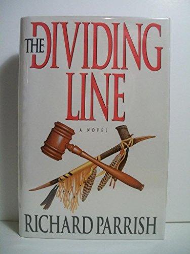 The Dividing Line: 2A Novel