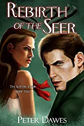 Rebirth of the Seer (The Vampire Flynn Book 2)