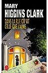 Dans la rue ou vie celle que j'aime par Higgins Clark