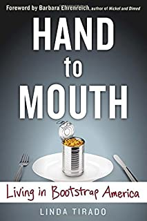 Book Cover: Hand to Mouth: Living in Bootstrap America