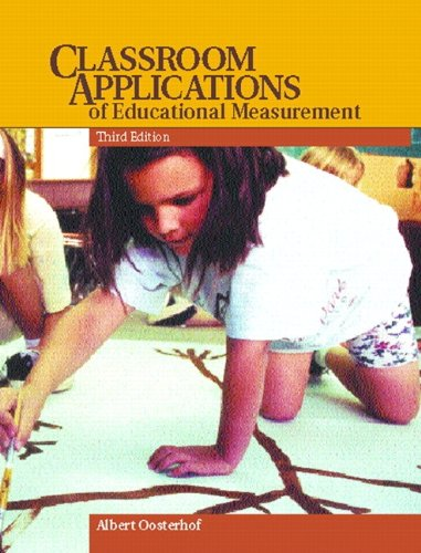 Classroom Applications of Educational Measurement (3rd Edition)